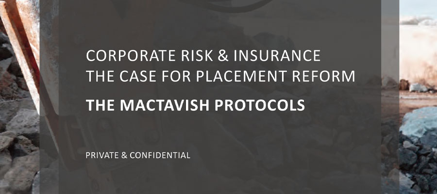 Corporate Risk & Insurance – The Case For Placement Reform
