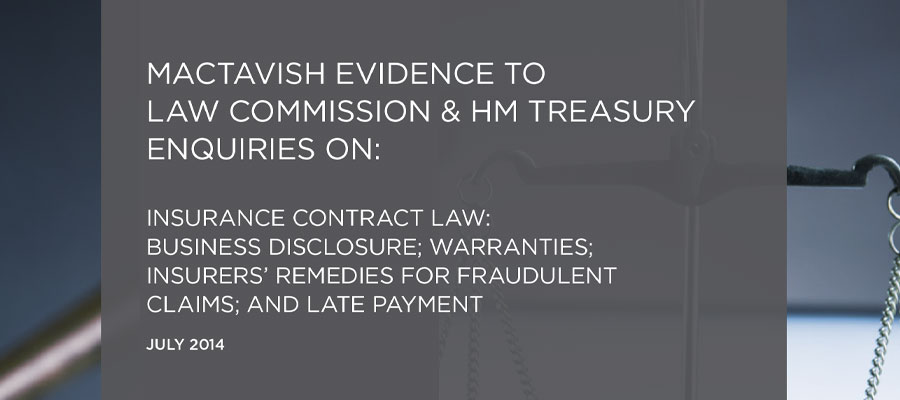 Mactavish Evidence To Law Commission & HM Treasury Enquiries