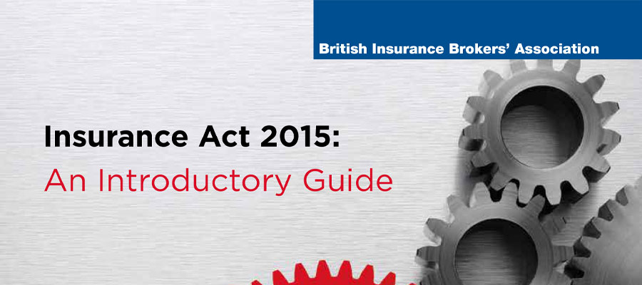 Insurance Act 2015: An Introductory Guide