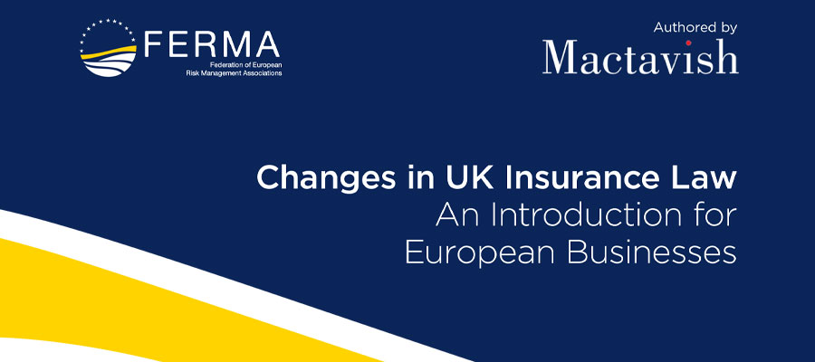 Changes in UK Insurance Law – An Introduction for European Businesses