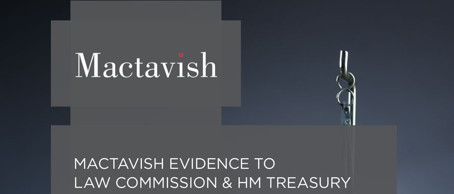 Mactavish Evidence To Law Commission & HM Treasury