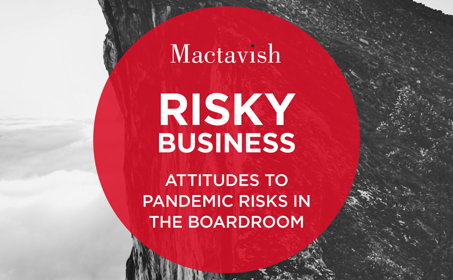 Risky Business: Attitudes To Pandemic Risks In The Boardroom