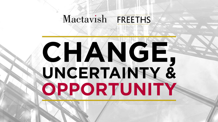 Change, Uncertainty & Opportunity